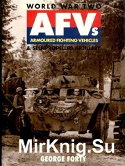 World war two Armored fighting vehicles And Selfpropelled Artillery (Osprey Automotive)