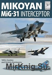Mikoyan MiG-31: Defender of the Homeland (Flight Craft 8)