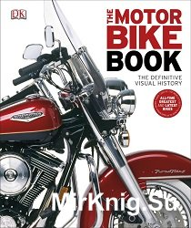The motor bike book : the definitive visual history