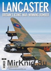 Lancaster: Britain's Iconic War-Winning Bomber (Aeroplane Icons)