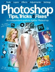 Photoshop Tips, Tricks & Fixes Volume 6