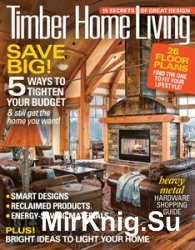 Timber Home Living - September/October 2016