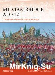 Milvian Bridge AD 312 (Osprey Campaign 296)
