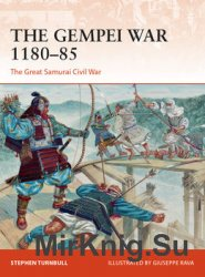 The Gempei War 1180-1185 (Osprey Campaign 297)