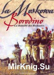 La Moskowa - Borodino: La bataille des Redoutes