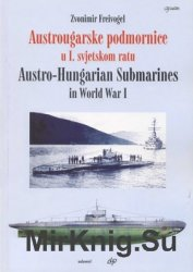 Austro-Hungarian Submarines in World War I