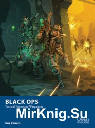 Black Ops: Tactical Espionage Wargaming (Osprey Wargames 10)