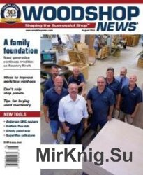 Woodshop News - August 2016