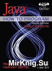 Java How To Program. Early Objects, 10th Edition