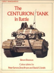 The Centurion Tank In Battle