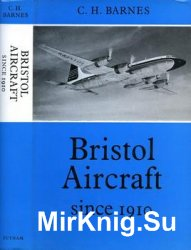 Bristol Aircraft Since 1910 (Putnam Aeronautical Books)