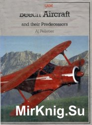 Beech Aircraft and their Predecessors (Putnam Aviation Series)