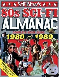 SciFiNow 80s Sci-Fi Almanac (3rd edition)