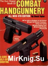The Gun Digest Book of Combat Handgunnery, 4th Edition