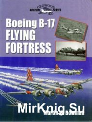 Boeing B-17 Flying Fortress (Crowood Aviation Series)