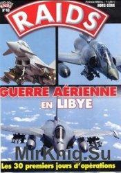 Guerre Aerienne en Libye (Raids Hors-Serie №40)