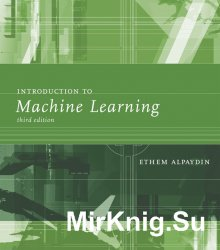 Introduction to Machine Learning, 3rd Edition