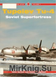Tupolev Tu-4: Soviet Superfortress (Red Star 07)