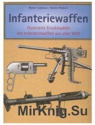 Infanteriewaffen 1918-1945: Illustrierte Enzyklopadie der Infanteriewaffen  ...