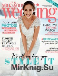 You and Your Wedding - July - August 2016