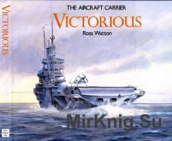 The Aircraft Carrier Victorious (Anatomy of the Ship)