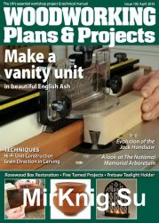 Woodworking Plans & Projects №105 - April 2015