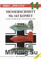 Seria Pod Lupa 14 - Me-163 Komet