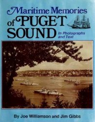 Maritime Memories of Puget Sound, in Photographs and Text
