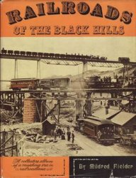 Railroads of the Black Hills