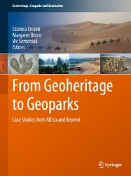 From Geoheritage to Geoparks: Case Studies from Africa and Beyond