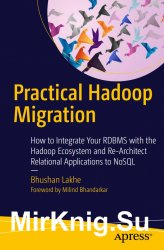Practical Hadoop Migration