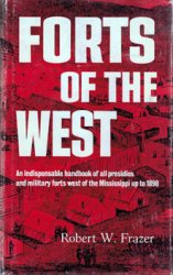 Forts of the West: Military Forts and Presidios