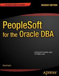 PeopleSoft for the Oracle DBA, 2nd Edition
