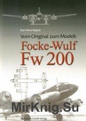 Vom Original zum Modell: Focke-Wulf Fw 200
