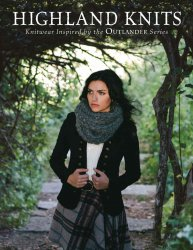 Highland Knits: Knitwear Inspired by the Outlander Series by Interweave Edi ...