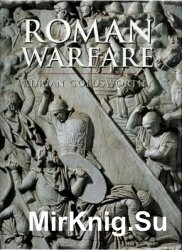 Roman Warfare (History of Warfare)