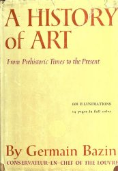 A History of Art: From Prehistoric Times to the Present
