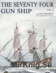 The Seventy-Four Gun Ship Vol.2: Fitting Out the Hull