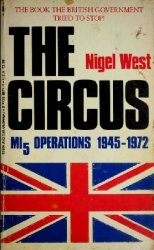 The Circus: Mi5 Operations, 1945-1972