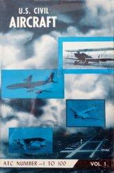 U. S. Civil Aircraft Vol.I
