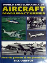 World Encyclopaedia of Aircraft Manufacturers (Bill Gunston)