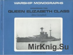 Queen Elizabeth Class (Warship Monograph 2)