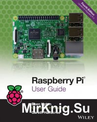 Raspberry Pi User Guide, 4th Edition