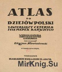 Atlas do dziejów Polski zawierający czternaście mapek barwny ...