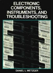 Electronic Components: Instruments and Troubleshooting