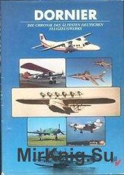 Dornier: Die Chronik des Altesten Deutschen Flugzeugwerks