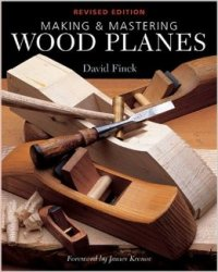 Making & Mastering Wood Planes
