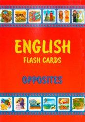 English Flash cards. Opposites /  Демонстрационные карточки по английскому языку. Антонимы