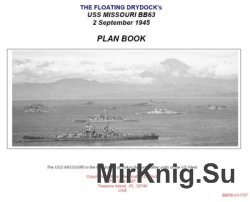 USS Missouri BB63 2 September 1945. Plan Book