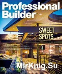 Professional Builder - September 2016